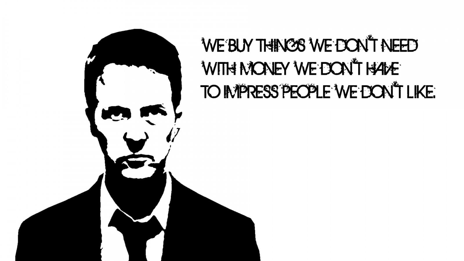 Compriamo cose che non ci servono con soldi che non abbiamo per impressionare persone che non ci piacciono